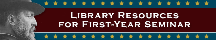 Library Resources for First Year Seminar