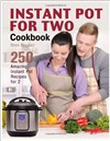 Instant Pot for 2 Cookbook