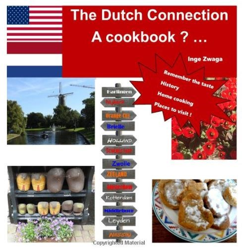 The Dutch Connection: a cookbook