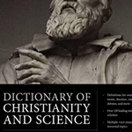 Northwestern profs published in Dictionary of Christianity and Science