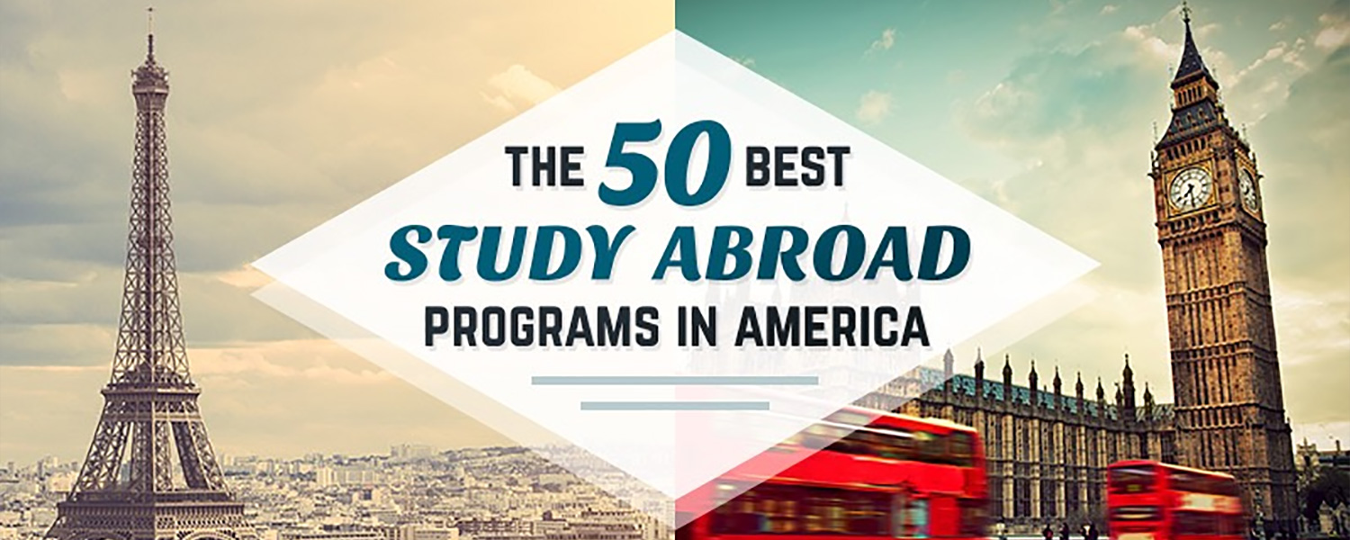 The 50 best study abroad programs in america