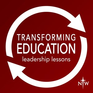 Transforming Education: Leadership Lessons